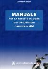 MANUALE PATENTE AM EDITRICE LASTRADA