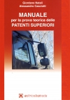 MANUALE PER LE PATENTI SUPERIORI